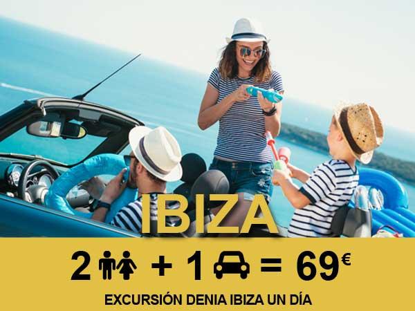Oferta de excursión Denia Ibiza 2 personas + coche 69 euros